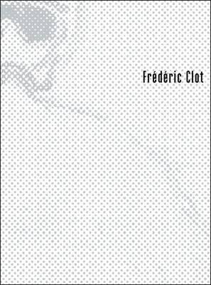 Frederic Clot (Paperback)