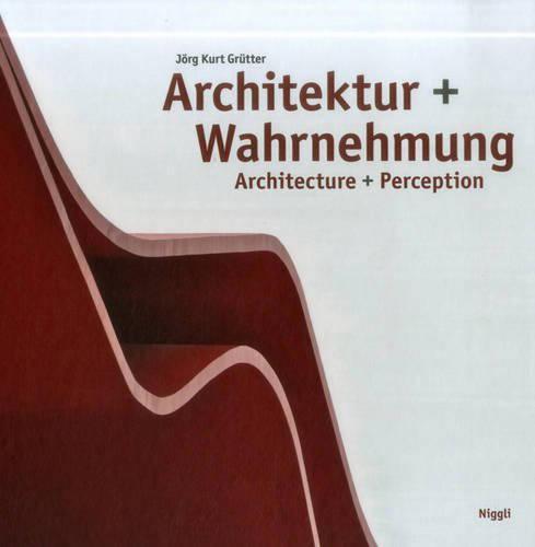 Architecture + Perception (Hardback)