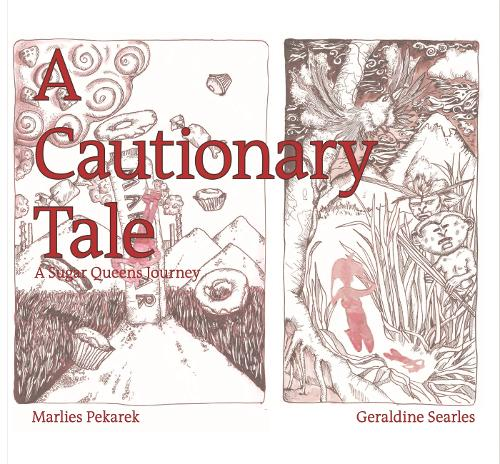Cautionary Tale: A Sugar Queen s Journey (Paperback)