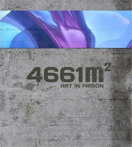 4661 m2: Art in Prison (Hardback)