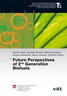 Future Perspectives of 2nd Generation Biofuels - TA-Swiss (Paperback)