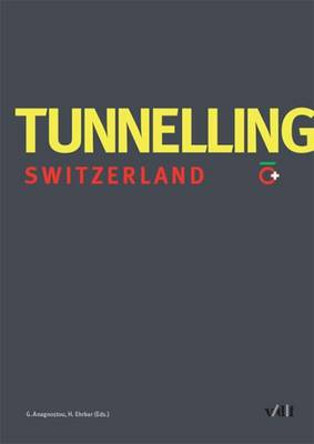 Tunnelling Switzerland (Hardback)