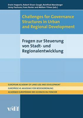 Challenges for Governance Structures in Urban and Regional Development - European Academy of Land Use and Development (EALD) (Paperback)