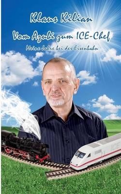 Vom Azubi Zum Ice-Chef (Paperback)