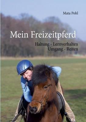 Mein Freizeitpferd (Paperback)