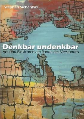 Denkbar Undenkbar (Paperback)
