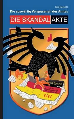 Die Auswartig Vergessenen Des Amtes (Paperback)