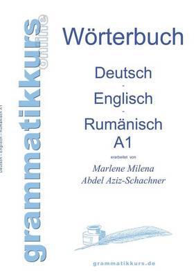 Worterbuch Deutsch - Englisch - Rumanisch A1 (Paperback)