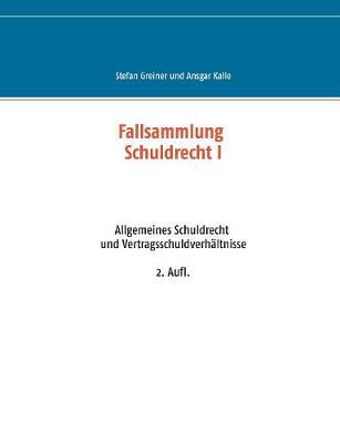 Fallsammlung Schuldrecht I (Paperback)