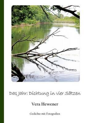 Das Jahr: Dichtung in Vier Satzen (Paperback)