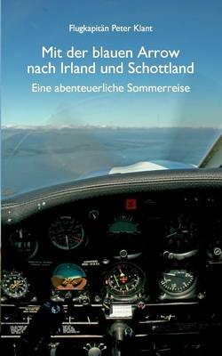 Mit der blauen Arrow nach Irland und Schottland (Paperback)