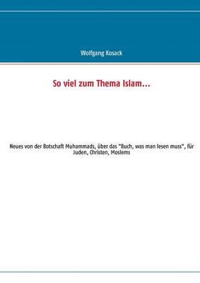So Viel Zum Thema Islam (Paperback)