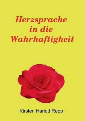 Herzsprache in Die Wahrhaftigkeit (Paperback)