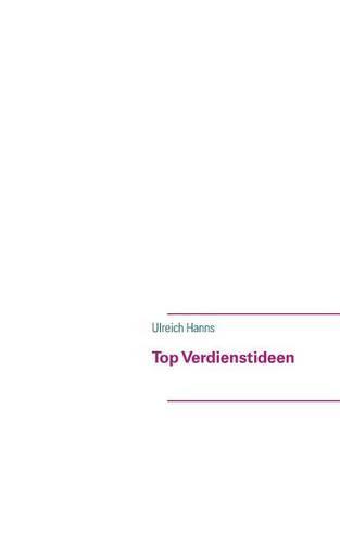 Top Verdienstideen (Paperback)