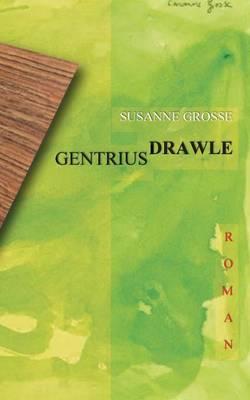 Gentrius Drawle (Paperback)