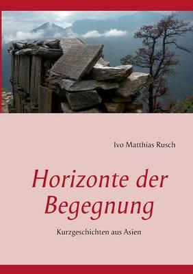 Horizonte Der Begegnung (Paperback)