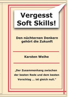 Vergesst Soft Skills! (Paperback)