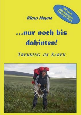 ...Nur Noch Bis Dahinten! (Paperback)