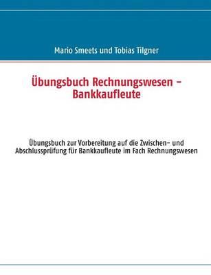Ubungsbuch Rechnungswesen - Bankkaufleute (Paperback)