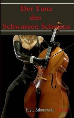 Der Tanz Des Schwarzen Schwans! (Paperback)