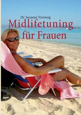 Midlifetuning Fur Frauen (Paperback)