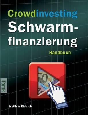 Crowdinvesting Schwarmfinanzierung (Paperback)