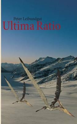 Ultima Ratio (Paperback)