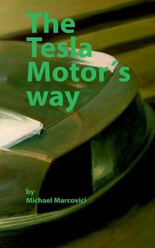 The Tesla Motors Way (Paperback)