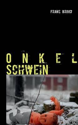 Onkel Schwein (Paperback)