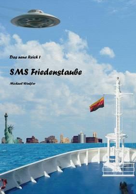 SMS Friedenstaube (Paperback)