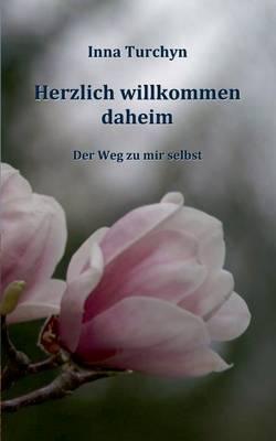 Herzlich Willkommen Daheim (Paperback)