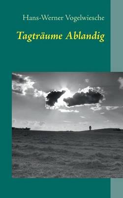 Tagtraume Ablandig (Paperback)
