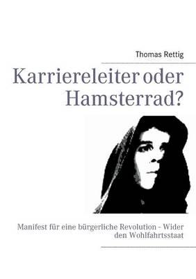 Karriereleiter Oder Hamsterrad? (Paperback)