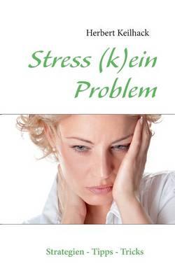 Stress (K)Ein Problem (Paperback)