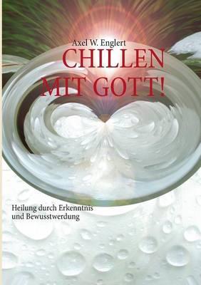 """""""Chillen"""" Mit Gott (Paperback)"""