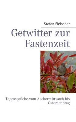 Getwitter Zur Fastenzeit (Paperback)
