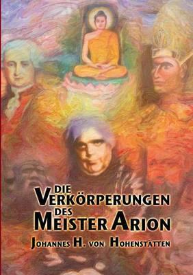 Die Verkorperungen Des Meister Arion (Paperback)