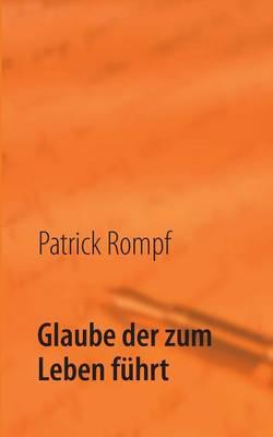 Glaube Der Zum Leben Fuhrt (Paperback)
