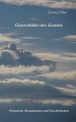 Geisterbilder Des Gemuts (Paperback)