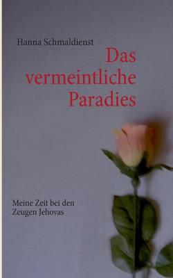 Das Vermeintliche Paradies (Paperback)