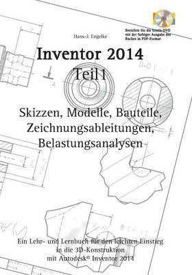 Autodesk(c) Inventor 2014 Teil 1 (Paperback)