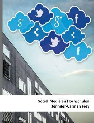 Social Media an Hochschulen (Paperback)