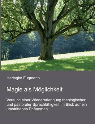 Magie ALS Moglichkeit (Paperback)