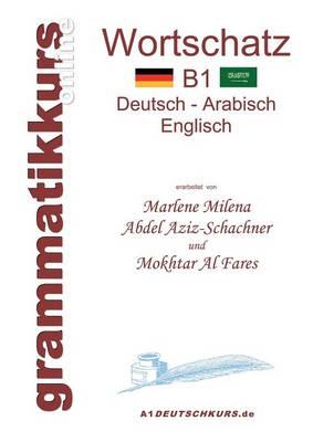 Woerterbuch B1 Deutsch-Arabisch-Englisch (Paperback)