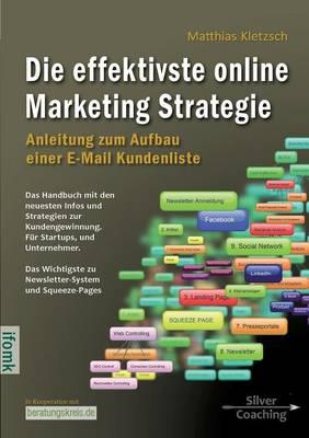 Die effektivste Online Marketing Strategie (Paperback)