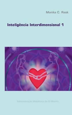 Inteligencia Interdimensional 1 (Paperback)
