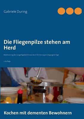 Die Fliegenpilze Stehen Am Herd (Paperback)
