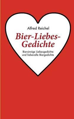 Bier-Liebes-Gedichte (Paperback)