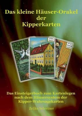 Das Kleine Hauser-Orakel Der Kipperkarten (Paperback)