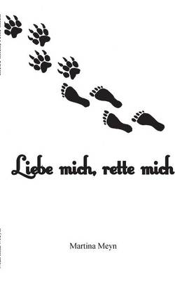 Liebe Mich, Rette Mich (Paperback)